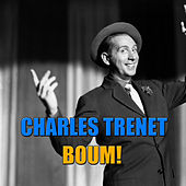 Play & Download Boum! by Charles Trenet | Napster