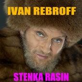 Stenka Rasin by Ivan Rebroff