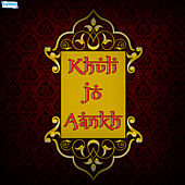 Khuli Jo Aankh by Various Artists