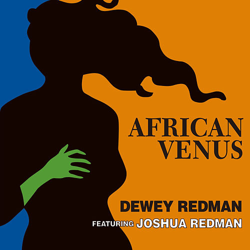 Play & Download African Venus by Joshua Redman | Napster