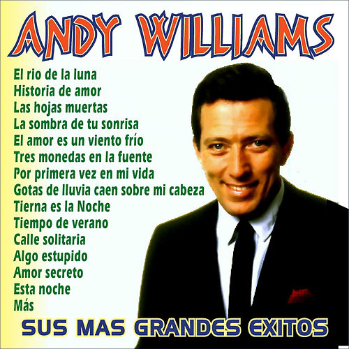 Play & Download 15 Grandes Baladas by Andy Williams | Napster