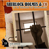 Play & Download Folge 15: Der Arrest by Sherlock Holmes | Napster