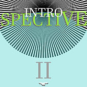 Play & Download Introspective II by Various Artists | Napster