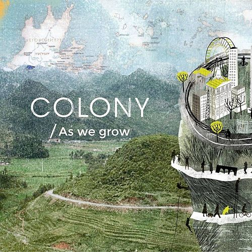 As We Grow by Colony (Rock)
