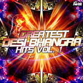 Greatest Desi Bhangra Hits, Vol. 1 by Various Artists