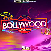Play & Download Best Bollywood Love Songs, Vol. 2 by Various Artists | Napster