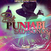 Best Punjabi Sad Songs, Vol. 1 by Various Artists