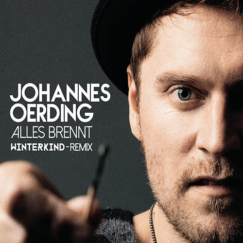 Play & Download Alles brennt by Johannes Oerding | Napster