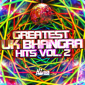 Greatest UK Bhangra Hits, Vol. 2 by Various Artists