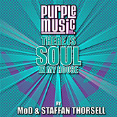 Play & Download There Is Soul in My House - Mod & Staffan Thorsell by Various Artists | Napster
