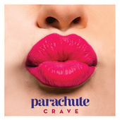 Play & Download Crave by Parachute | Napster