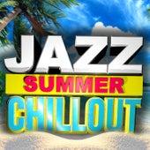 Jazz Summer Chillout von Various Artists