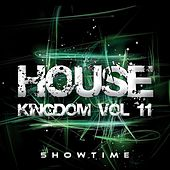 Play & Download House Kingdom, Vol. 11 by Various Artists | Napster