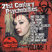 Play & Download 21st Century Psychobillies Vol. 1 by Various Artists | Napster