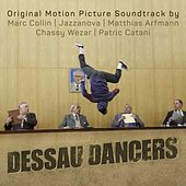 Play & Download Dessau Dancers (Original Motion Picture Soundtrack) by Various Artists | Napster