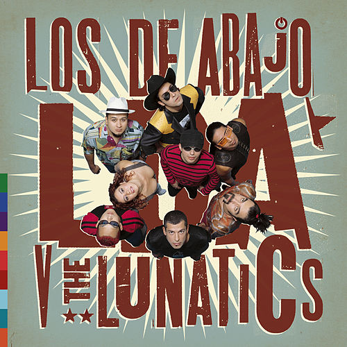 Play & Download LDA V The Lunatics by Los De Abajo | Napster