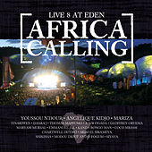 Play & Download Live 8 At Eden: Africa Calling by Various Artists | Napster