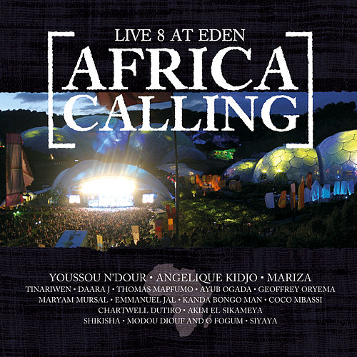 Live 8 At Eden: Africa Calling by Various Artists
