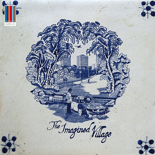 Play & Download The Imagined Village (Real World Gold) by The Imagined Village | Napster