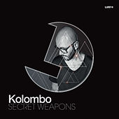 Play & Download Kolombo Secret Weapons by Various Artists | Napster