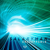 Play & Download Unstoppable by Salaryman | Napster