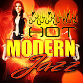 Play & Download Hot Modern Jazz by Saxophone Hit Players | Napster