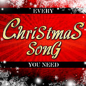Every Christmas Song You Need de Various Artists