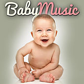 Baby Music (New Pop Songs for Infants Toddlers & Very Young Children) by Lullabye Baby Ensemble