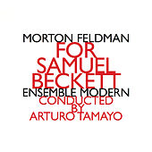 Play & Download For Samuel Beckett (1987) by Morton Feldman | Napster