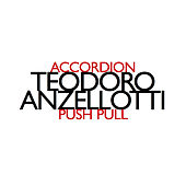 Play & Download Push Pull by Teodoro Anzellotti | Napster