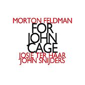 Play & Download Morton Feldman: For John Cage (1982) by John Snijders | Napster