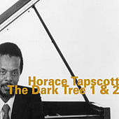 The Dark Tree 1 & 2 by Horace Tapscott