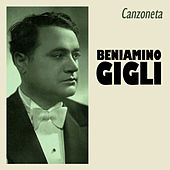 Play & Download Canzoneta by Beniamino Gigli | Napster