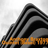Quintet (Basel) 1977 - Live by Anthony Braxton