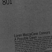 Play & Download A Possible Dawn by Loren MazzaCane Connors | Napster