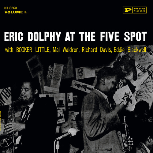 Play & Download At The Five Spot Volume 1 by Eric Dolphy | Napster