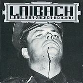 Play & Download Ljubljana-Zagreb-Beograd by Laibach | Napster
