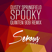 Spooky (Quinten 909 Remix) by Dusty Springfield