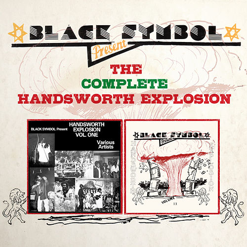 Black Symbol Presents the Complete Handsworth Explosion by Various Artists