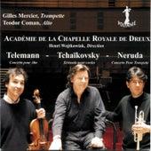 Play & Download Académie de la Chapelle Royale de Dreux: Teleman, Néruda, Tchaïkovsky by Various Artists | Napster
