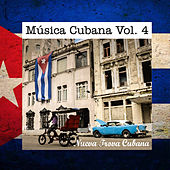 Play & Download Música Cubana Vol. 4, Nueva Trova Cubana by Various Artists | Napster