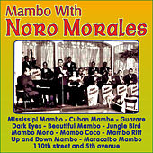 Play & Download Mambo With Noro Morales by Noro Morales | Napster