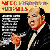 Play & Download Latin Rhythms For Dancing by Noro Morales | Napster