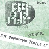 Play & Download The Tomorrow People - Single by Kennedy | Napster