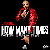 How Many Times de DJ Khaled