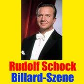 Play & Download Billard-Szene by Rudolf Schock | Napster