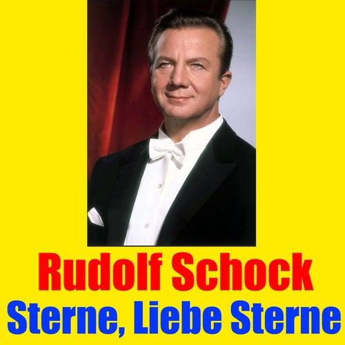 Sterne, liebe Sterne by Rudolf Schock