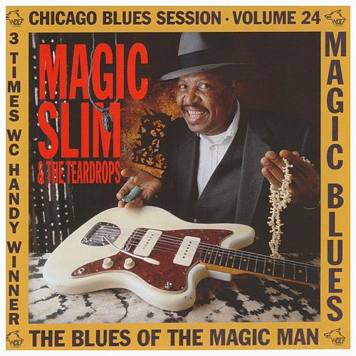 Play & Download Magic Blues by Magic Slim | Napster