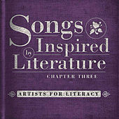 Play & Download The Songs Inspired By Literature Project: Chapter Three by Various Artists | Napster