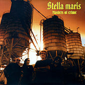 Masters of Crime by Stella Maris